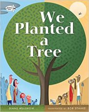 """The cover to the children's book """"We Planted a Tree"""" by Diane Muldrow."""